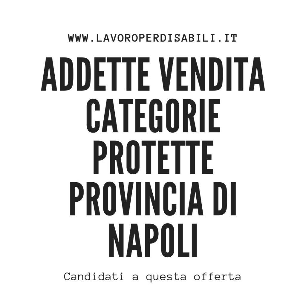 Addette Vendita categorie protette Provincia di Napoli